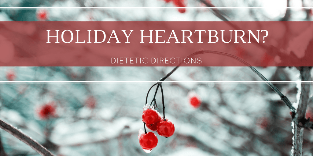 Holiday Heartburn