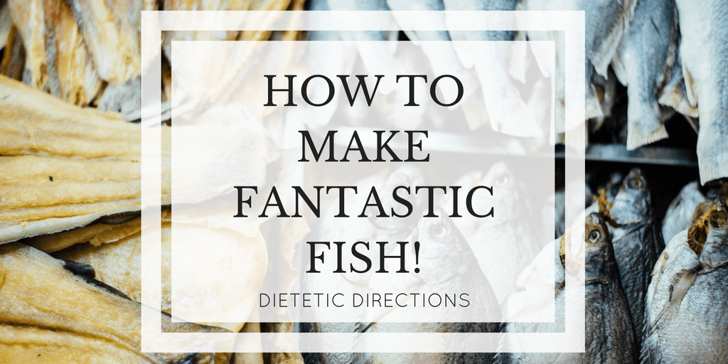 How to Make Fantastic Fish