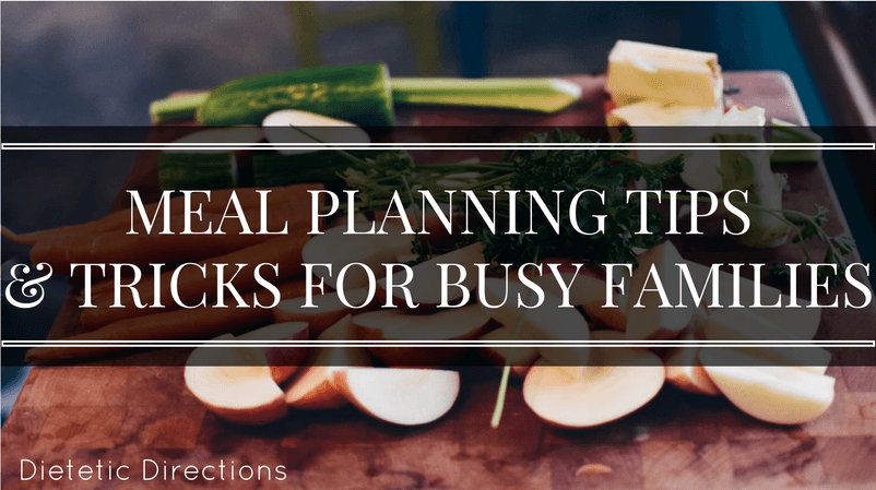 Meal planning tips busy families