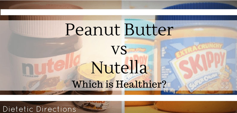 peanut butter nutella which is healthier