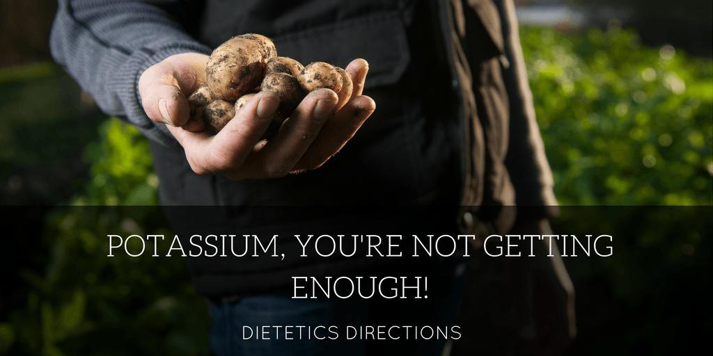 Potassium, you're not getting enough