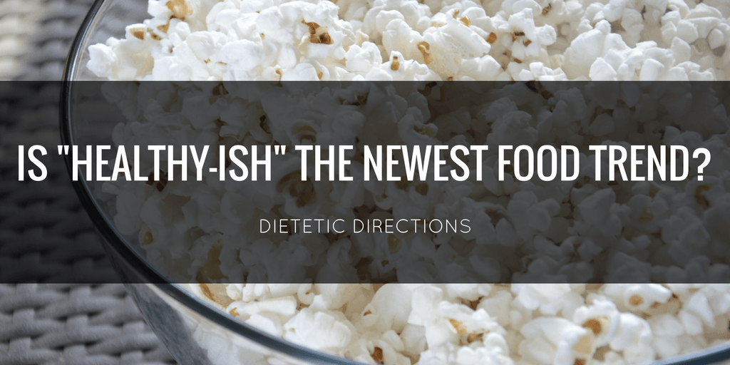 """Is """"Healthy-ish"""" the newest food trend?"""