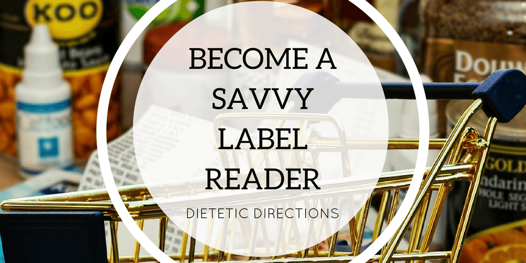 Become a Savvy Label Reader