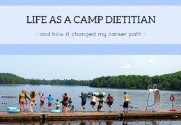 Life as a Camp Dietitian {and how it changed my career path}