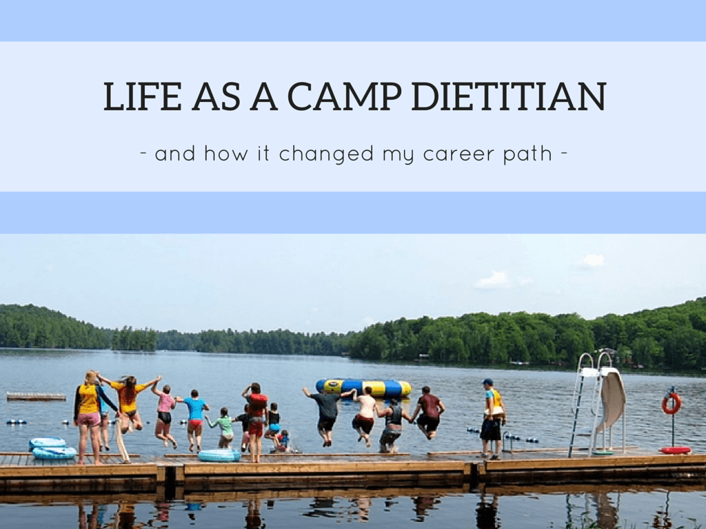 Life as a camp dietitian