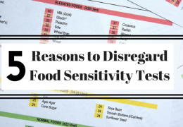 Five Reasons to Disregard Food Sensitivity Tests