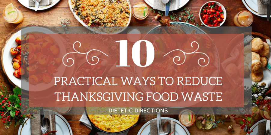 10 practical ways to reduce thanksgiving food waste