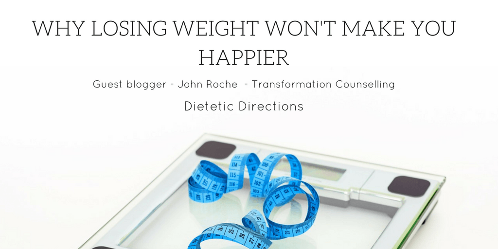 Why Losing Weight Won't Make You Happier