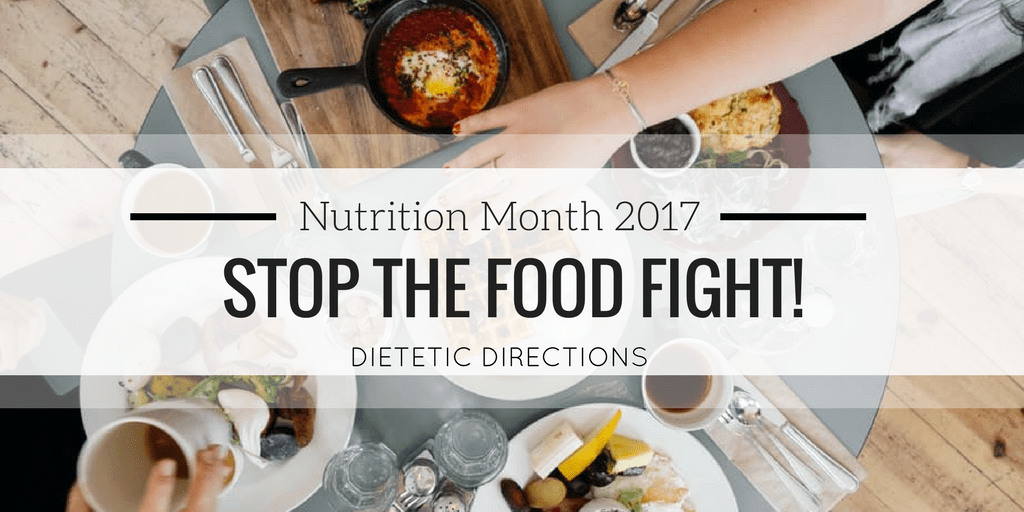 Stop the Food Fight Nutrition Month 2017