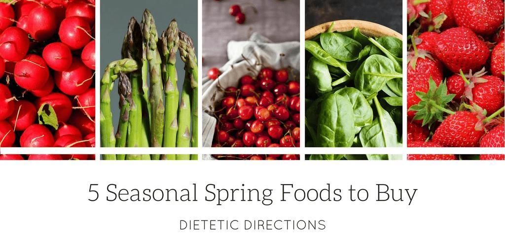 5 Seasonal Spring Foods to Buy