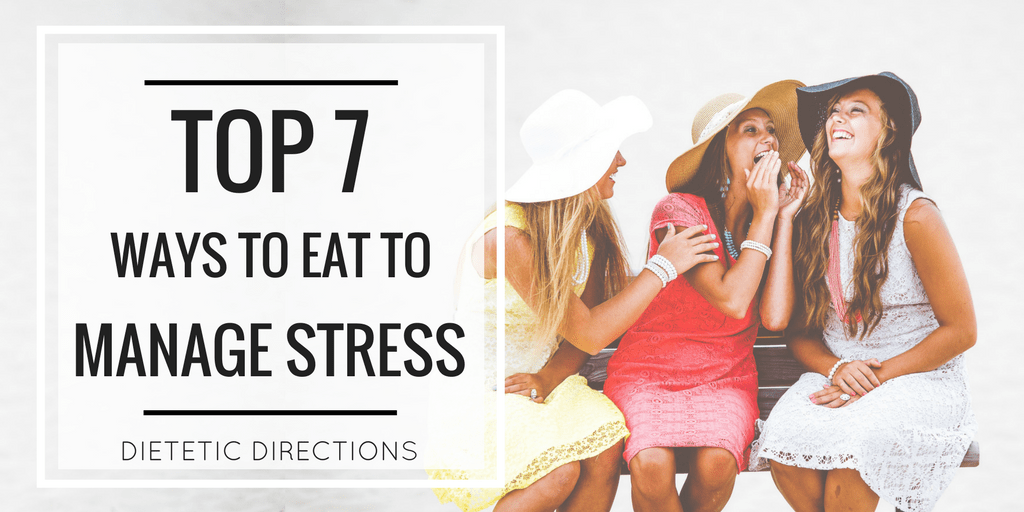 top ways to eat to manage stress