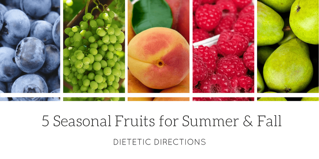 5 Seasonal Fruits for summer and fall