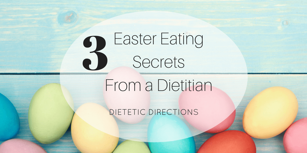 Easter Eating Nutrition