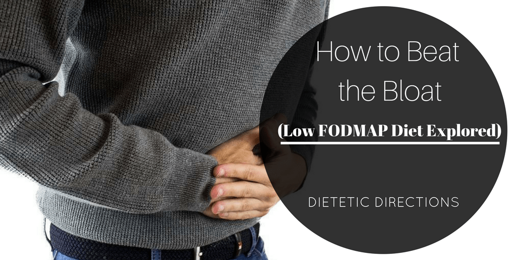 How to Beat the Bloat FODMAPs