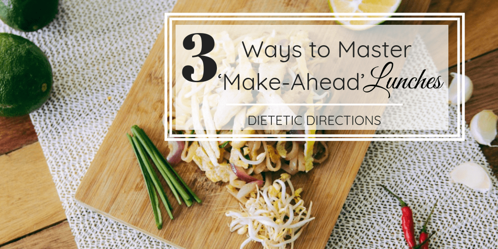 3 Ways to Master 'Make-Ahead' Lunches