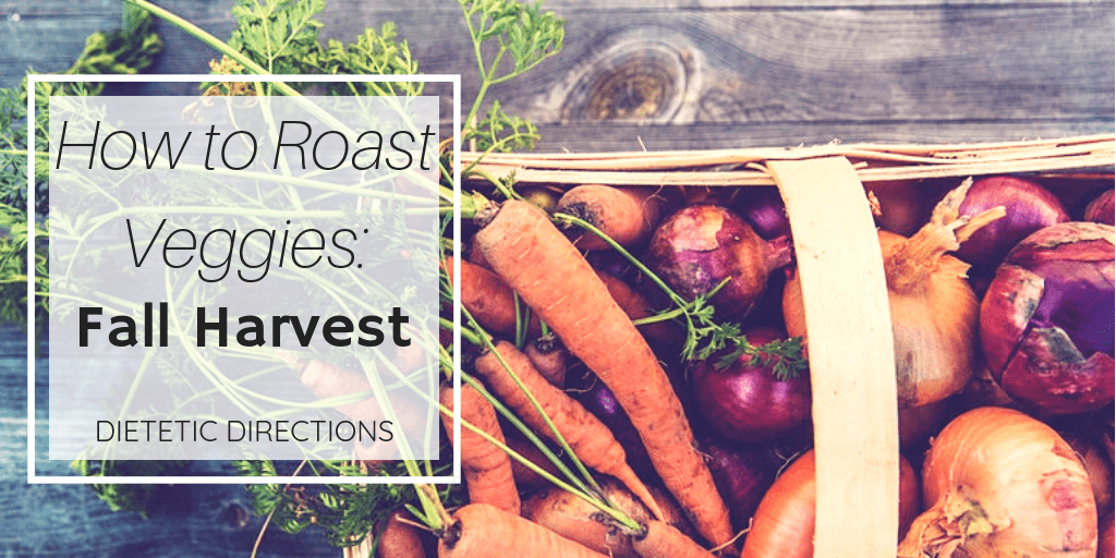 How to Roast Veggies_ Fall Harvest