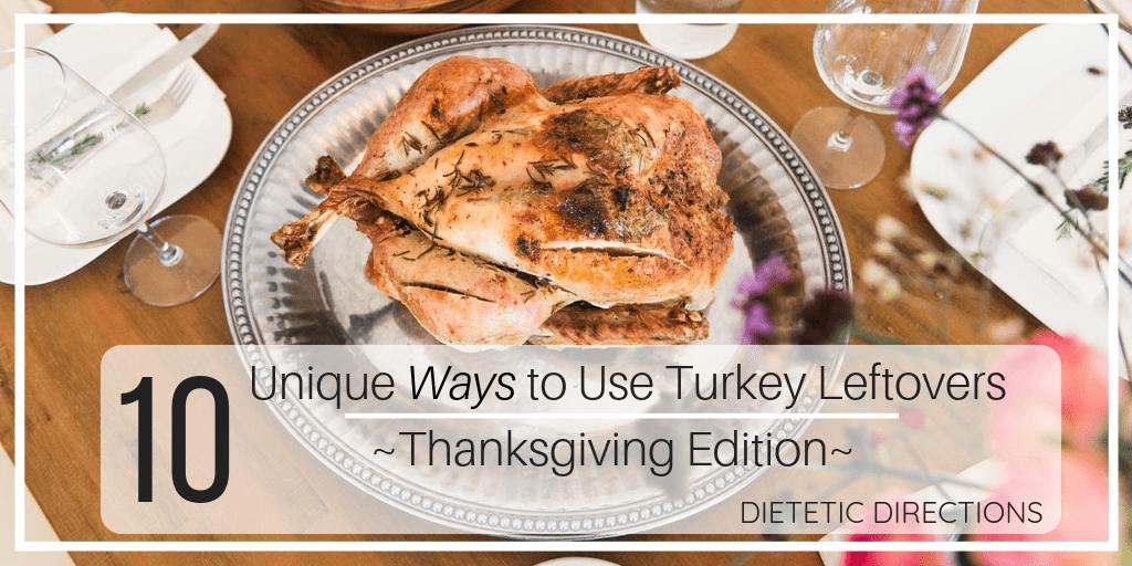 10 Unique Turkey Leftovers