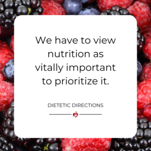 nutrition important prioritize